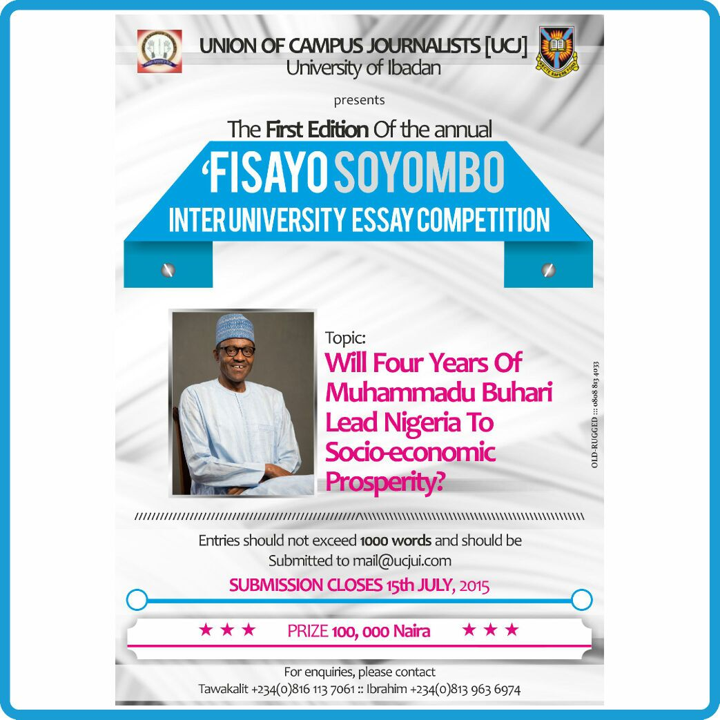 fisayo essay competition apply now union of campus it is true that there is a worldwide economic recession however in the case of ia its impact was aggravated by mismanagement