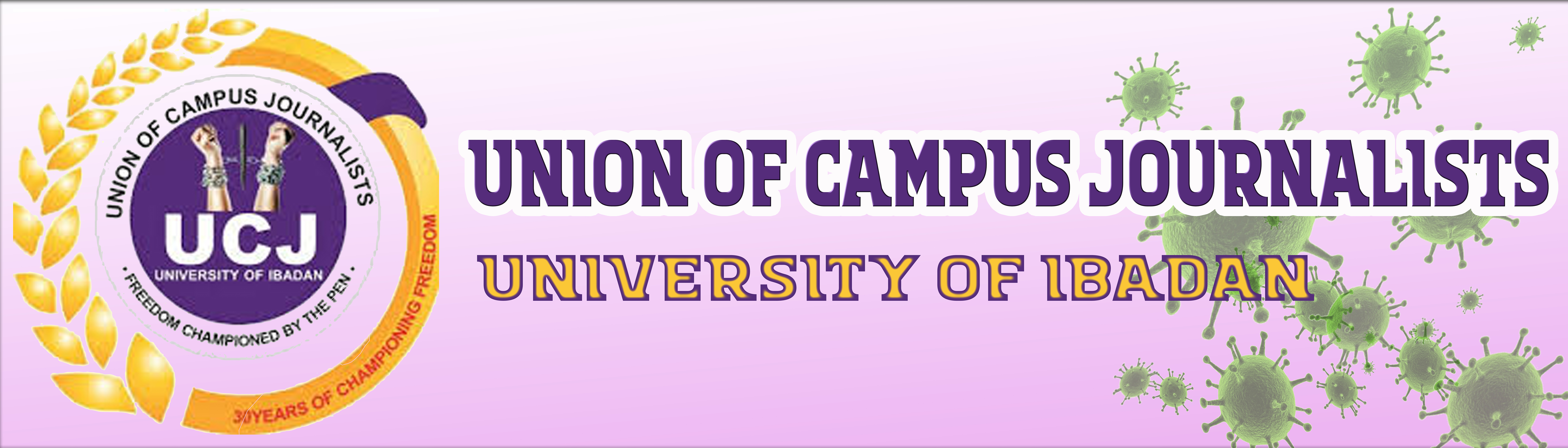 UNION OF CAMPUS JOURNALISTS-University of Ibadan
